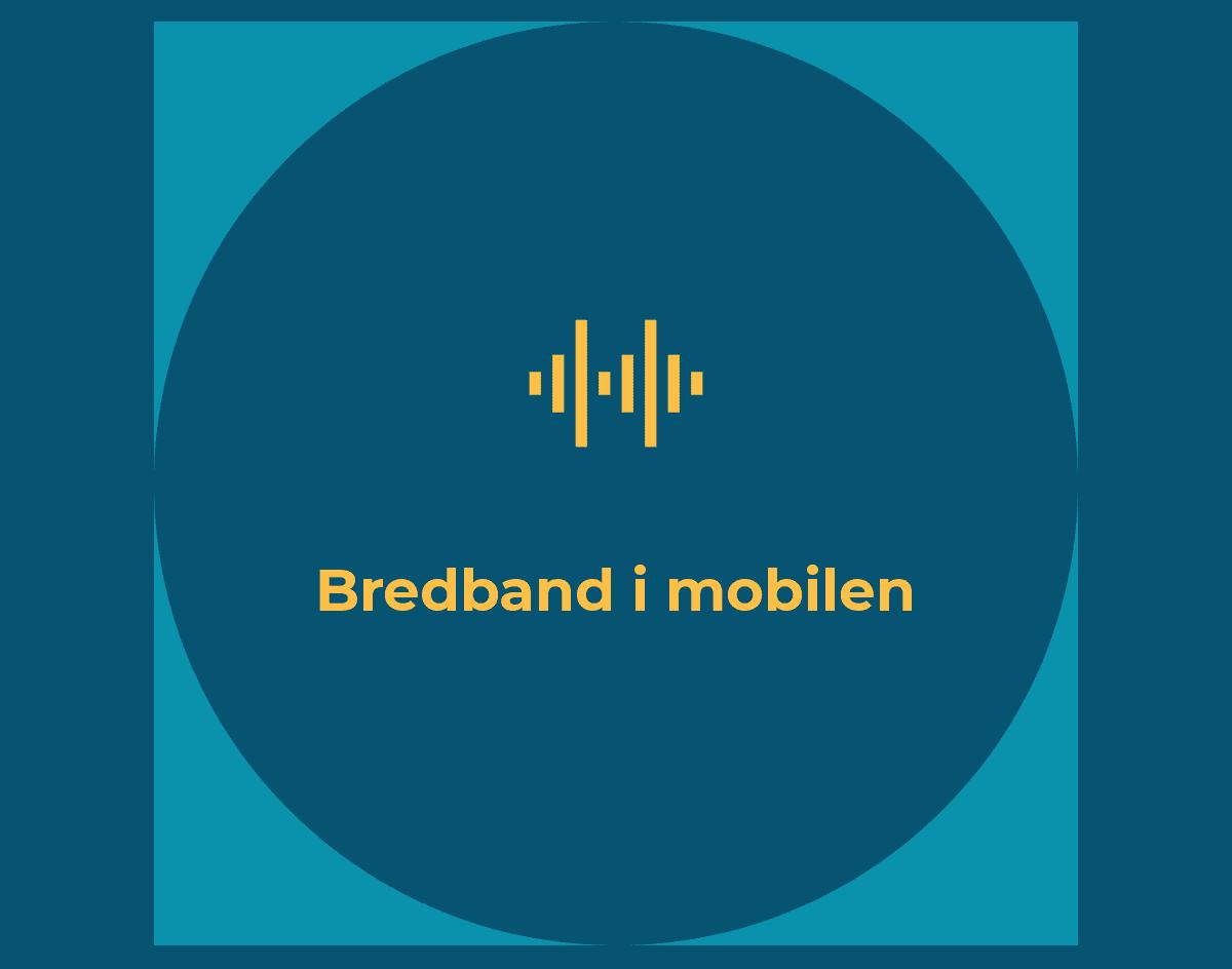 Bredband i mobilen